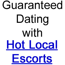 Hot Local Escorts